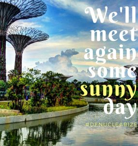 We'll meet again some sunny day, Singapore