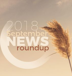 2018 September News Roundup