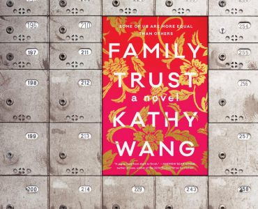 Kathy Wang's debut novel Family Trust explores the aftermath of a Chinese-American patriarch's death