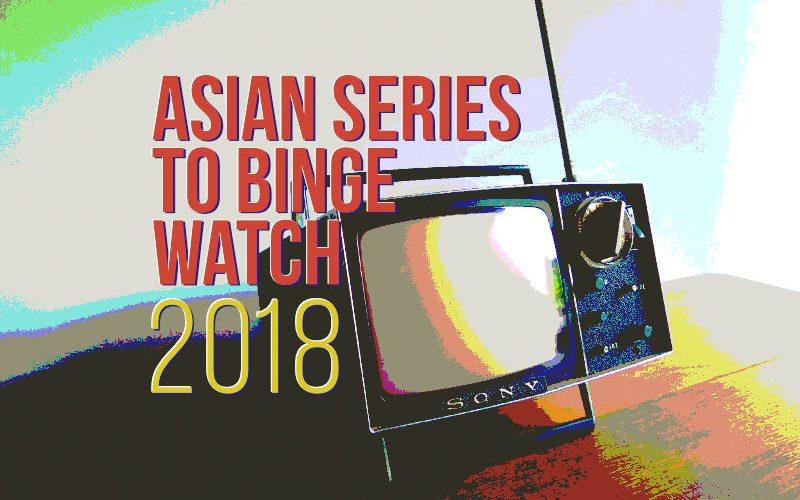 Asian TV series to binge watch in 2018