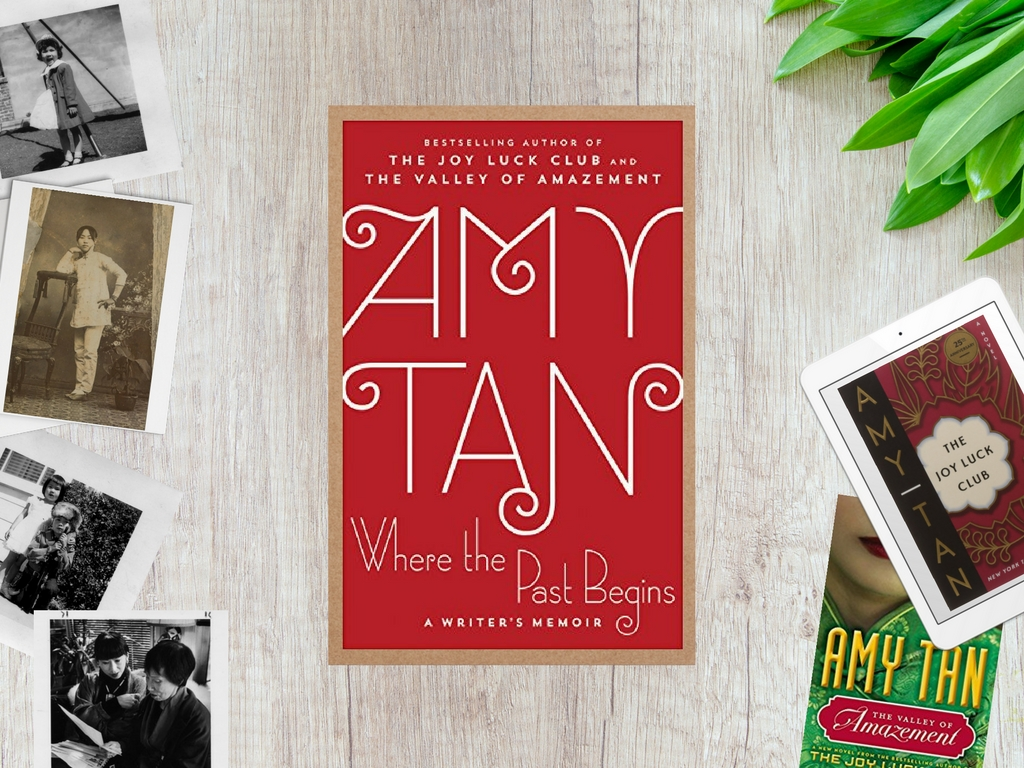 Book Review: 'Where the Past Begins' by Amy Tan   April Magazine