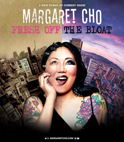 Margaret Cho's new show: Fresh Off the Bloat.