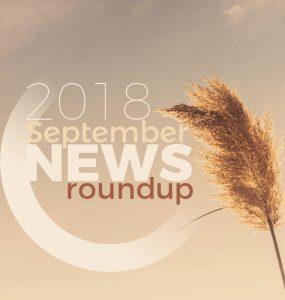 2018 September News Roundup