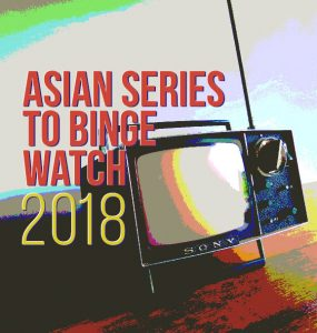 Asian TV series to binge watch in 2018