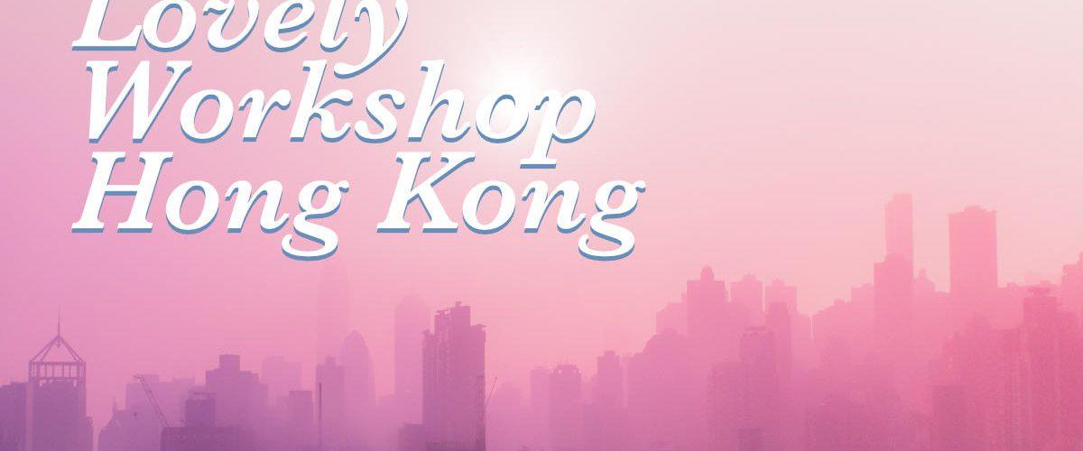 A lovely workshop in Hong Kong